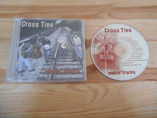 CD Country Cross Ties-Makin Tracks (13) canzone PRIVATE PRESS