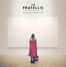 Eyes Wide Tongue Tied 0711297512854 by Fratellis CD