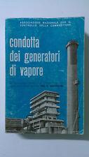 Condotta dei Generatori di Vapore - U.Mazzolini -  1966 - ed.Quinta