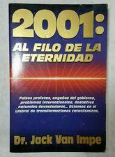 Al Filo de la Eternidad 2001  por Dr. Jack Van Impe 1997 Paperback Spanish