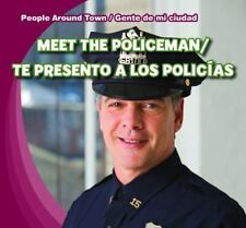 Meet the Policeman/Te Presento a Los Policias by Jeffries, Joyce
