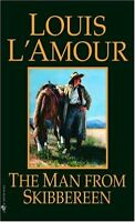 The Man from Skibbereen: A Novel by Louis LAmour