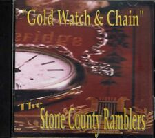 Gold Watch & Chain ~ The Stone County Ramblers ~ Christian ~ Gospel ~ CD ~ VG