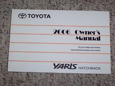 2006 Toyota Yaris Hatchback Factory Original Owners Owner's User Manual Book