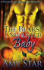 THE BEARS UNWANTED BABY by Amy Star EROTIC PARANORMAL SHIFTER ROMANCE
