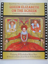 QUEEN ELIZABETH ON THE SCREEN Paper Doll Book w/ 6 Movie Stars & Period Costumes