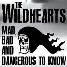 Wildhearts - Mad  Bad And Dangerous To Know NEW CD