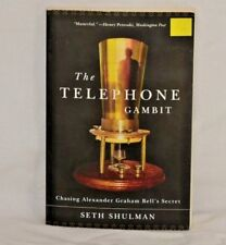 The Telephone Gambit : Chasing Alexander Graham Bell's Secret by Seth Shulman