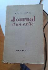 LEVY Paul. Journal d'un exilé. Grasset. Copyright de 1949.