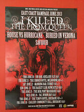 I KILLED THE PROM QUEEN 2013 Australian East Coast Rampage Tour Poster A2 ***NEW