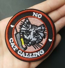 No Cat Calling, Iron-On/Sew-On Embroidered Patch, Applique, Feminist Alt Punk