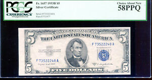 1953-B $5 Silver Certificate F73522248A PCGS Choice About New 58PPQ
