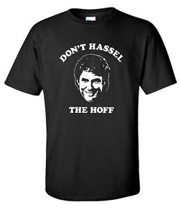 """Dont Hassel The Hoff"" Davis Hasselhoff Knightrider 80s T-shirt"