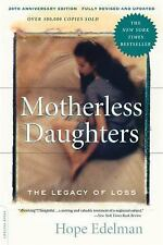 Motherless Daughters: The Legacy of Loss (Paperback or Softback)