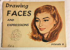 Drawing Faces and Expressions Pitman II Soft Cover 1958