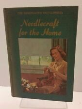 NEEDLECRAFT FOR THE HOME HOMEMAKER'S ENCYCLOPEDIA VINTAGE 1952