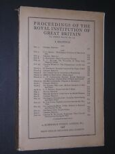 PROCEEDINGS OF THE  ROYAL INSTITUTION OF GREAT BRITAIN. 1945-1946. No.153