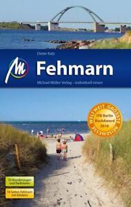Reiseführer Fehmarn Ostsee, Ausgabe 2017/18 Michael Müller Verlag, 216 Seiten