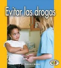 NEW Evitar Las Drogas/Avoiding Drugs (Libros Para Avanzar) (Spanish Edition)