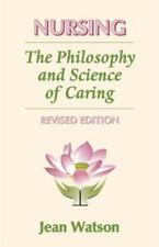 Nursing: The Philosophy and Science of Caring, Revised Edition - like new