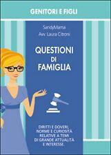 Questioni di famiglia  - Laura Citroni,  2015,  Youcanprint