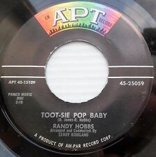 RANDY HOBBS rock & roll 45 TOOT-SIE POP BABY b/w SIGNS OF LOVE strong VG++ F1385