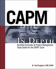 CAPM In Depth: Certified Associate in Project Management Study Guide for the