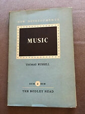 "1947 ""MUSIC"" BY THOMAS RUSSELL NEW DEVELOPMENTS IN MUSIC HARDBACK BOOK"