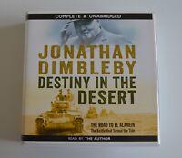 Destiny in the Desert: by Jonathan Dimbleby - Unabridged Audiobook - 14CDs