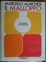"""Marcello Marchesi """"Il Malloppo"""", Bompiani 1971"""