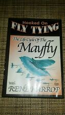 Hooked on Fly Tying - Life Cycle if a Mayfly - Rene Harrop