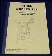 Thiel Model 158 Universal Mlling Machine Manual
