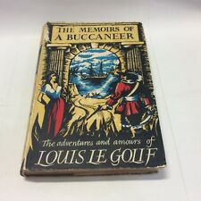 The Memoirs of a Buccaneer by Louis Le Golif 2nd Imp. 1954 HC - Free Shipping