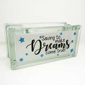 SAVING TO MAKE DREAMS COME TRUE reusable glass money box. Can be personalised!
