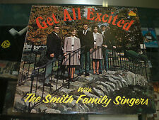 Get All Excited With The Smith Family Singers ~ Rare Christian Xian
