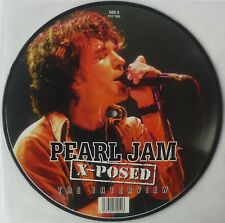 """Pearl Jam x-posed the interview Picture Disc 10"""""""