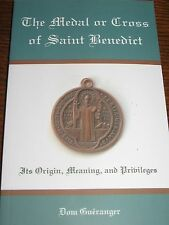 The Medal or Cross of Saint Benedict by Dom Gueranger