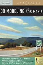 Exploring 3d Modeling with 3ds Max 8