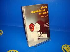 Libro EL CINE REPUBLICANO ESPAÑOL 1931-1939