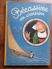 Bécassine en croisière Pinchon - Caumery  1949 Gautier Languereau