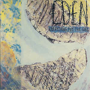 Everything But The Girl – Eden  - CD 12 TRACK CD - VG+COND - FULLY GUARANTEED