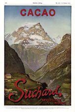 Kakao Suchard XL Reklame 1913 Schweizer Berge Schokolade Werbung Schweiz Berg