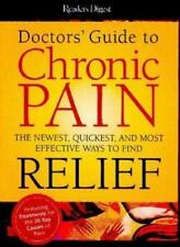 DOCTORS GUIDE TO CHRONIC PAIN NEWEST QUICKEST MOST EFFECTIVE WAYS TO FIND RELIEF