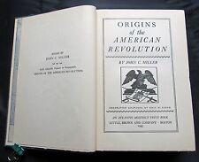 Origins of the American Revolution ~ John C Miller ~1943 ~ Little Brown & Co.