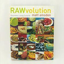 Rawvolution : Gourmet Living Cuisine by Matt Amsden (2006, Hardcover)