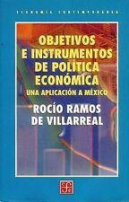 Objetivos e instrumentos de política económica. Una aplicación a México (Economi