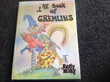 THE BOOK OF GREMLINS Hardcover DJ 1980 vintage Ridley & Nearly BEAUTIFUL