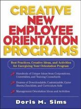 Creative New Employee Orientation Programs: Best Practices, Creative Ideas, and