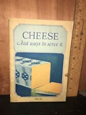 Vintage Recipe Book Cheese And Ways To Serve It Kraft Brothers Company.
