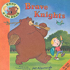 Eddy and the Bear in Brave Knights (Eddy & the Bear), Jez Alborough, New Book